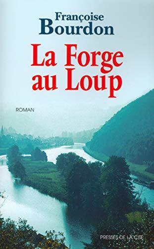 9782258054516: La Forge au loup