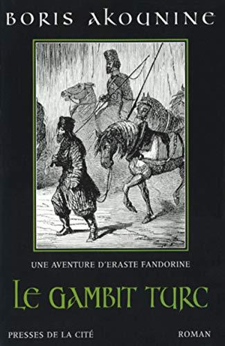 9782258054660: Eraste Fandorine, Tome 2 : Le Gambit turc