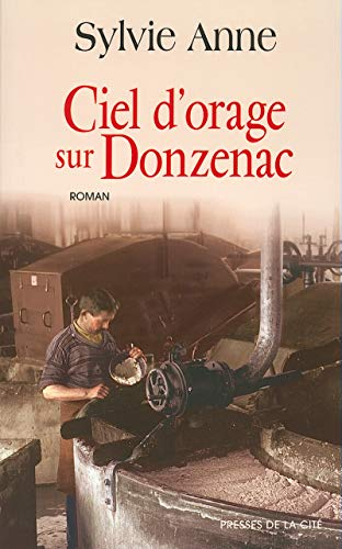 Ciel d'orage sur Donzenac: Anne, Sylvie