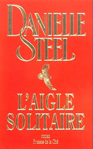 9782258055346: L'Aigle solitaire