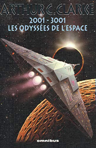 2001-3001, les odyssées de l'espace (9782258055599) by Arthur C. Clarke