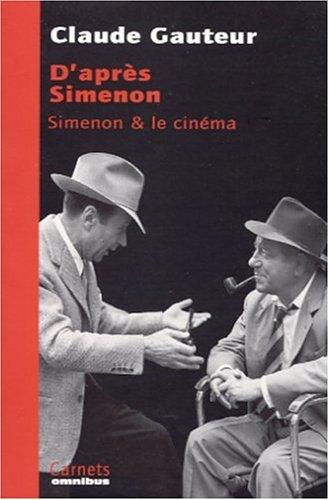 9782258056077: D'apr�s Simenon : Simenon et le cin�ma