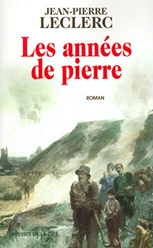 9782258056527: Les annees de pierre (French Edition)