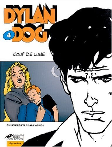 9782258056541: Dylan Dog, tome 4 : Coup de lune