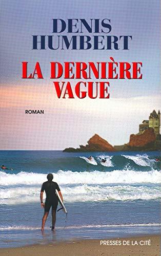 9782258056725: La dernière vague (Terres de France)