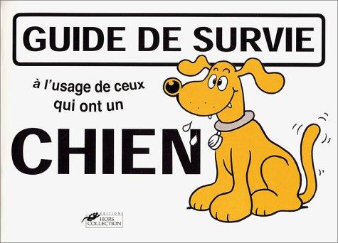 9782258056930: Guide de survie à l'usage de ceux qui ont un chien