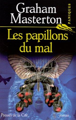 9782258057142: Les Papillons du mal