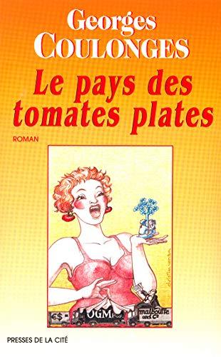 9782258057357: Le Pays des tomates plates