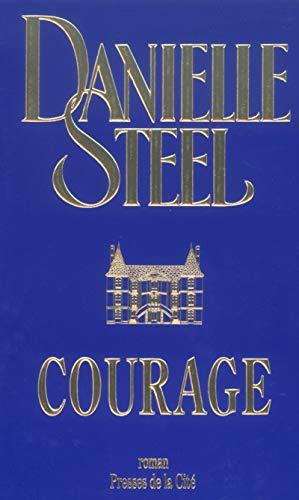 9782258057371: Courage (French Edition)