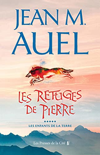 Les Refuges De Pierre / the Shelters of Stone (Les Enfants De La Terre / Earth's ...