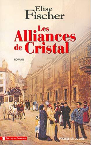 9782258058460: Alliances de cristal