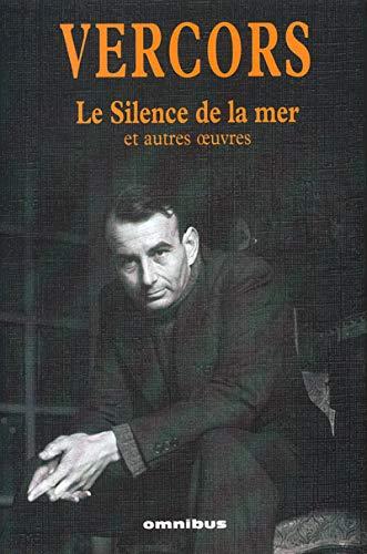 9782258058521: Le silence de la mer et autres oeuvres