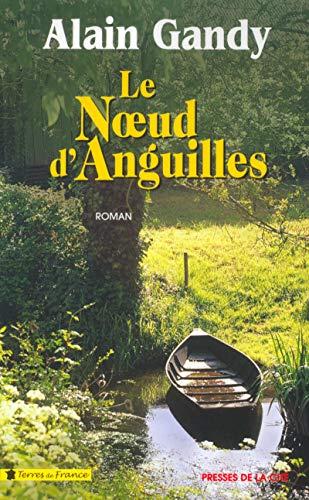9782258059085: Le noeud d'anguilles