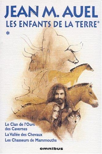 9782258059665: Les Enfants de la terre, tome 1 : Le Clan de l'ours des Cavernes, La Vallée des Chevaux, Les Chasseurs de mammouths
