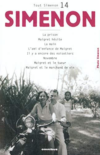 9782258060555: Tout Simenon 14: Le Prison/Maigret Hesite/Maigret ET Le Tueur Etc (French Edition)