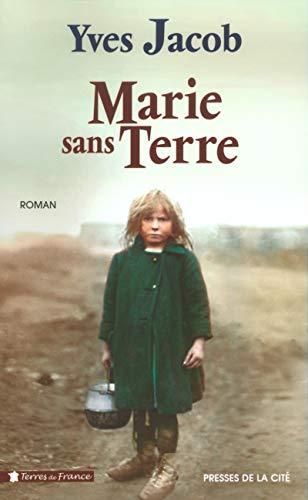 9782258060845: Marie sans terre