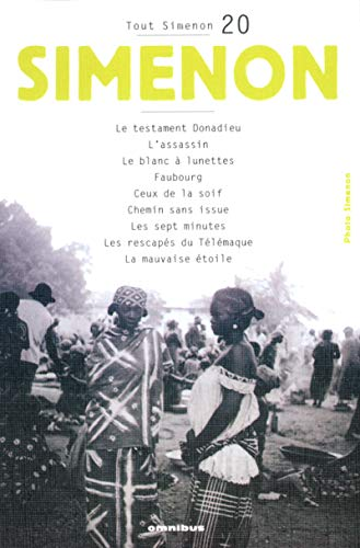 Tout Simenon 20: L'Assassin/Faubourg/Chemin Sans Issue (French Edition): Simenon, ...