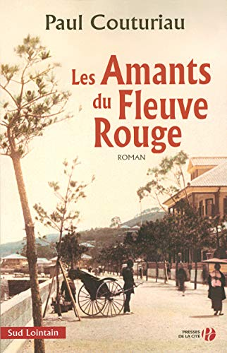 9782258061262: Les Amants du Fleuve Rouge (French Edition)