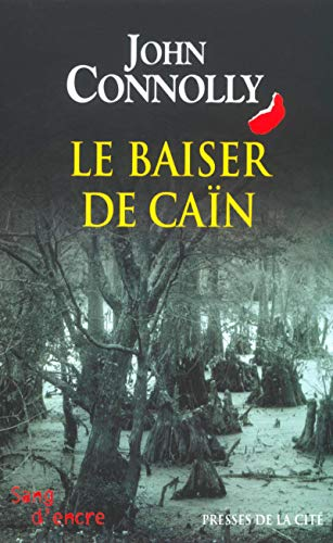 Le Baiser de Ca?n (French Edition): Connolly, John