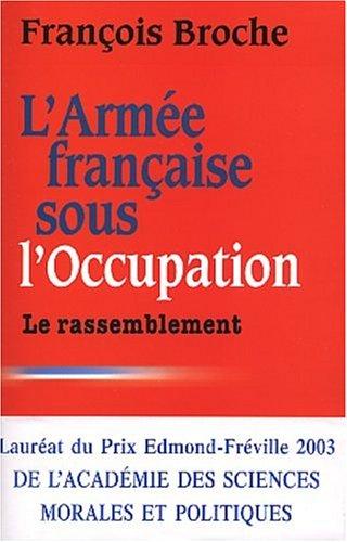 9782258062115: Arm�e fran�aise sous l'occupation, tome 3