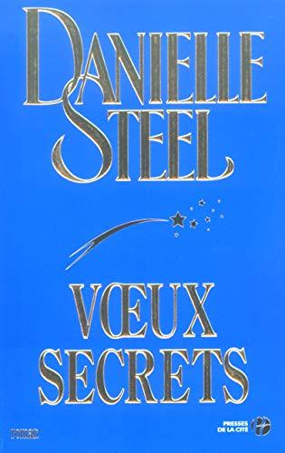 Voeux secrets (French Edition): Danielle Steel