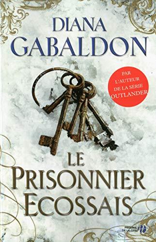 9782258063372: Le Prisonnier écossais