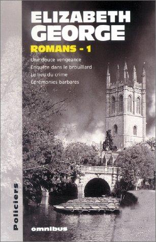 9782258063624: Elizabeth George : Romans, numéro 1