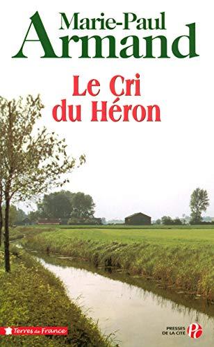 le cri du heron: Marie-Paul Armand