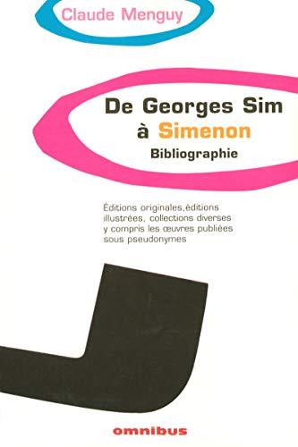 9782258064263: De Georges Sim à Simenon : Bibliographie