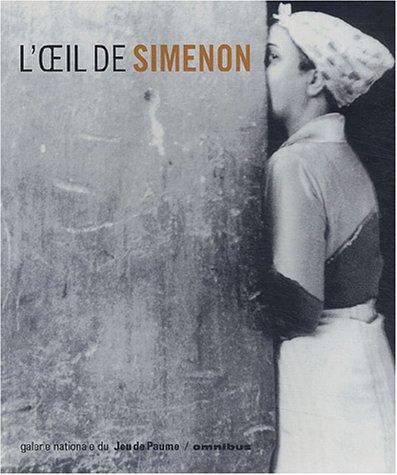 L'oeil de Simenon: Georges SIMENON ]