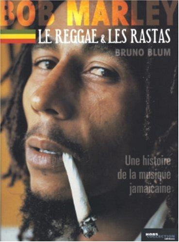 9782258064775: Bob Marley, le reggae, les rastas