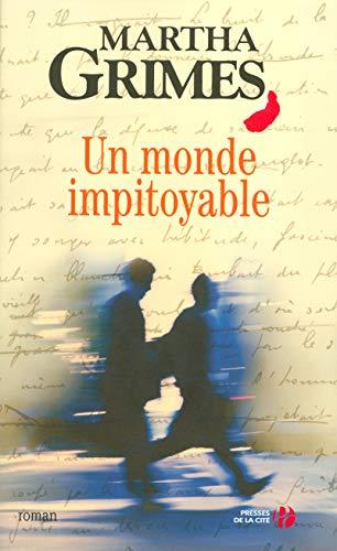 9782258065833: Un monde impitoyable (French Edition)