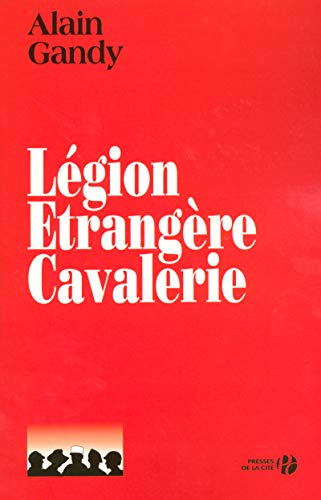9782258066021: L�gion �trang�re Cavalerie