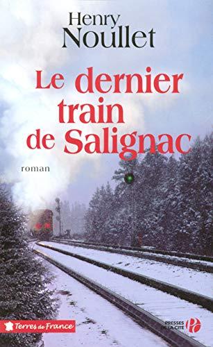 9782258066236: Le dernier train de Salignac