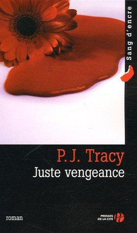 9782258067172: Juste vengeance