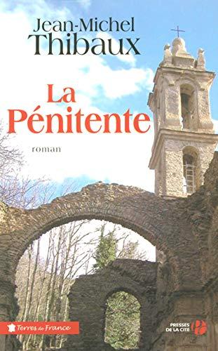 La pénitente: Thibaux, Jean-Michel