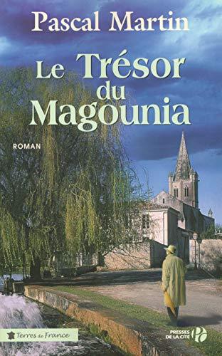 Le trésor du Magounia: Martin, Pascal