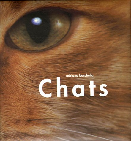 Chats (French Edition): Adriano Bacchella