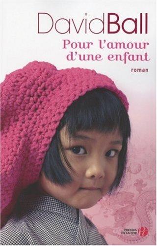 9782258068001: Pour l'amour d'une enfant