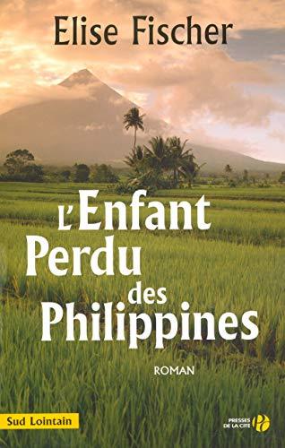 9782258068483: L'enfant perdu des Philippines