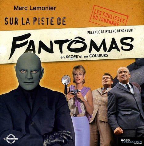 9782258068520: Sur la piste de Fantômas