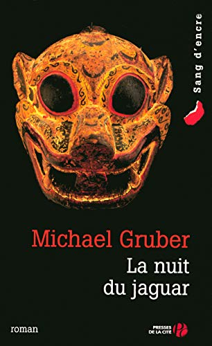 La nuit du jaguar: Gruber, Michael