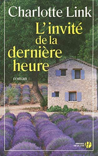 L'invité de la dernière heure (French Edition)