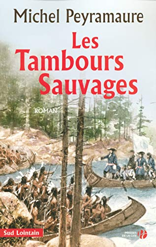 9782258070103: Les Tambours Sauvages