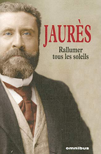 Rallumer tous les soleils (French Edition): Jean Jaures