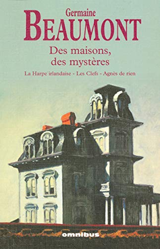 9782258070219: Des maisons, des mystères : La Harpe irlandaise, Les Clefs, Agnès de rien