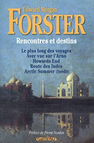 Rencontres et destins: E. M. Forster