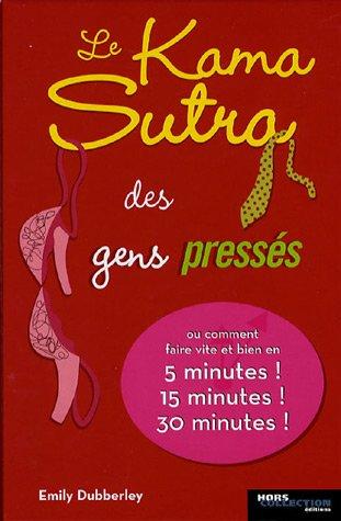 9782258071414: Le Kama Sutra des gens pressés (French Edition)