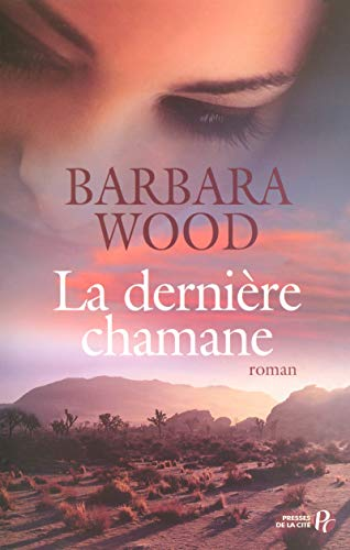 La dernière chamane: Wood, Barbara