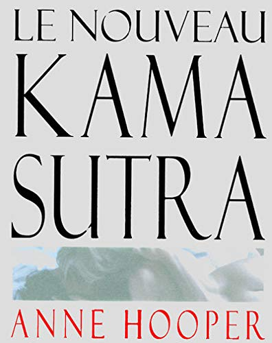 9782258072107: Le nouveau Kama Sutra